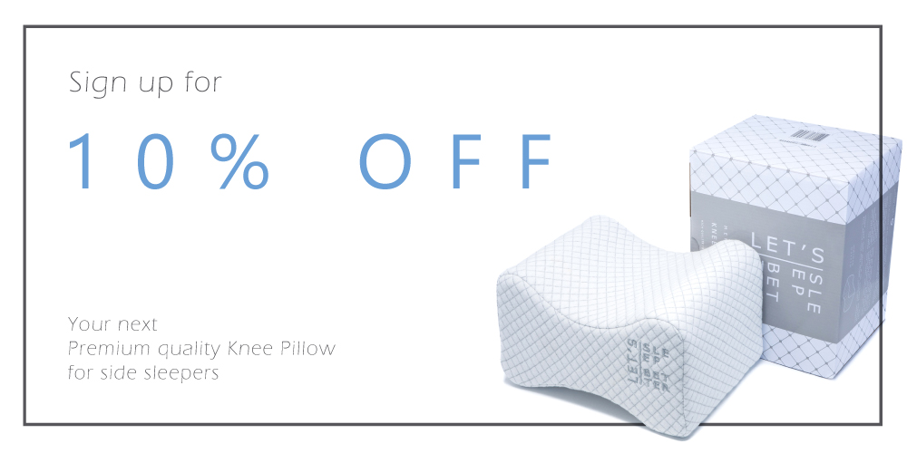 LET'S SLEEP BETTER premium quality knee pillow for side sleepers - 10% off coupon sale